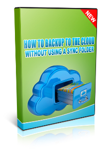 how to backup to the cloud without using a sync folder - video