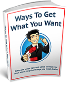Ways To Get What You Want | eBooks | Self Help