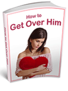 How To Get Over Him | eBooks | Reference