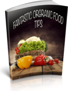 Fantastic Organic Food Tips | eBooks | Health