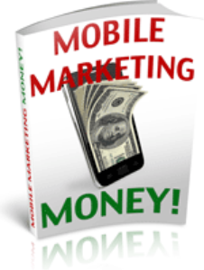 Mobile Marketing Money | eBooks | Business and Money