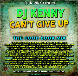 DJ KENNY -   CAN'T GIVE UP (the good book mix) | Music | Reggae
