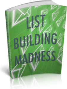 List Building Madness | eBooks | Business and Money