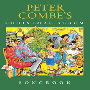Peter Combe - Peter Combe's Christmas Album (full songbook) | Music | Children
