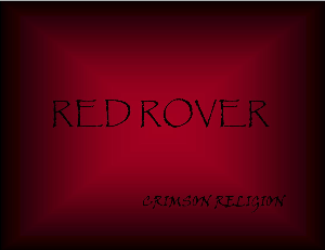 Red Rover Crimson Religion | Music | Rock