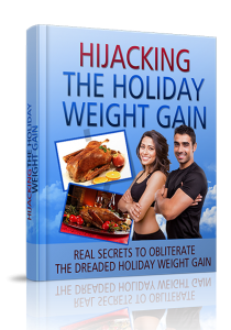 Hijacking The Holiday Weight Gain | eBooks | Education