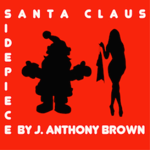 j. anthony brown - side piece santa claus