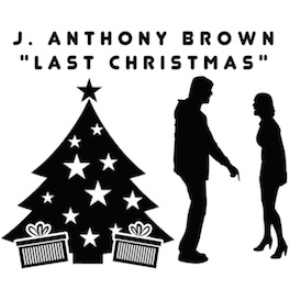 j. anthony brown - last christmas