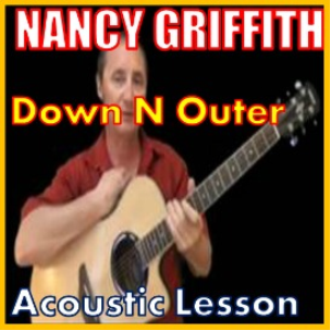 learn to play down n outer by nanci griffith
