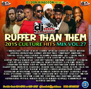 Dj Don Kingston Ruffer Than Them Culture Hits 2015 Vol.22 | Music | Reggae