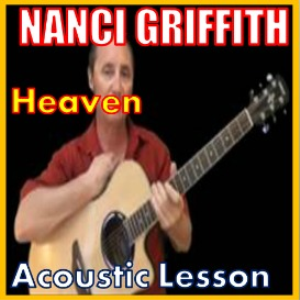 Learn to play Heaven by Nanci Griffith | Movies and Videos | Educational