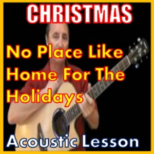 Learn to play No Place Like Home For The Holidays | Movies and Videos | Educational