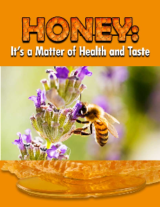 honey: it's a matter of health and taste