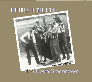 CD-263 Buffalo Nickel Band 416 North Stonestreet | Music | Jazz