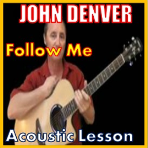Learn to play Follow Me by John Denver | Movies and Videos | Educational