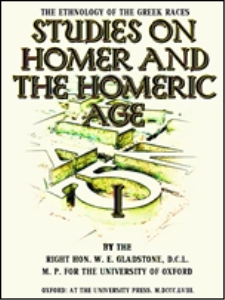studies on homer and the homeric age, volume 1 (of 3) : i. prolegomena ii. achã¦is