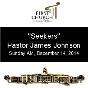 Seekers (Pastor James Johnson) | Other Files | Everything Else