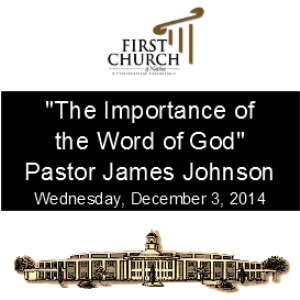 The Importance of the Word of God (Pastor Johnson) | Other Files | Everything Else