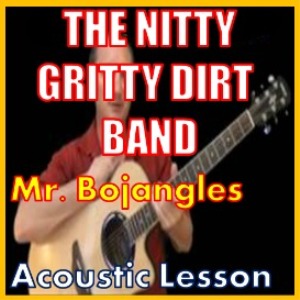 Learn to play Mr Bojangles by The Nitty Gritty Dirt Band | Movies and Videos | Educational