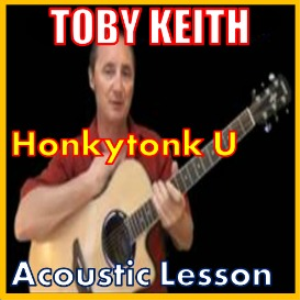 Learn to play Honkytonk U by Toby Keith | Movies and Videos | Educational