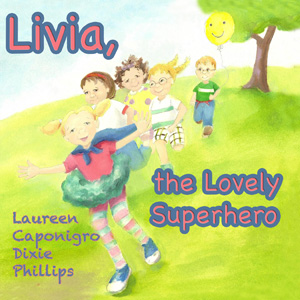 Livia the Lovely Superhero | eBooks | Children's eBooks