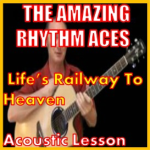 Learn to play Life's Railway To Heaven by The Amazing Rhythm Aces | Movies and Videos | Educational