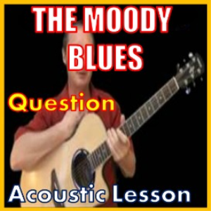 Learn to play Question by The Moody Blues | Movies and Videos | Educational