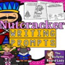 Nutcracker Writing Prompts | Other Files | Everything Else