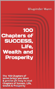 100 Chapters of Success, Life, Wealth and Prosperity | eBooks | Business and Money