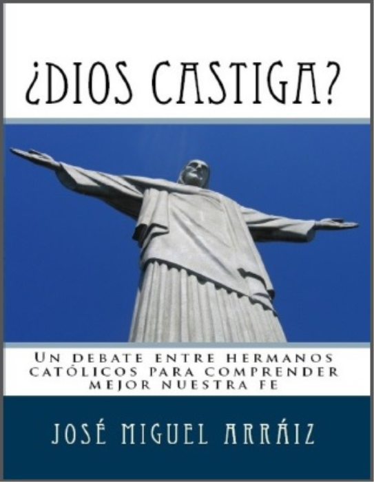 First Additional product image for - ¿Dios castiga?: Un debate entre hermanos católicos para comprender mejor nuestra fe