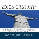 ¿Dios castiga?: Un debate entre hermanos católicos para comprender mejor nuestra fe | eBooks | Religion and Spirituality
