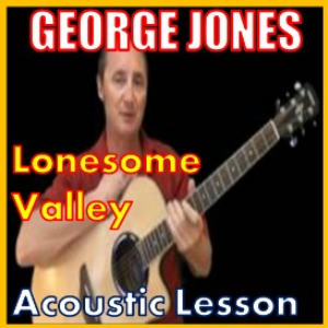Learn to play Lonesome Valley by George Jones | Movies and Videos | Educational