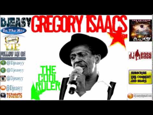 gregory isaacs {the cool ruler} best of greatest hits remembering gregory isaacs  mix by djeasy