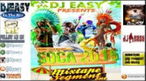 SOCA 2015 Mix Segment #1 Machel Montano,bunji garlin,destra,Farmer Nappy,MrKilla mix by djeasy | Music | Other