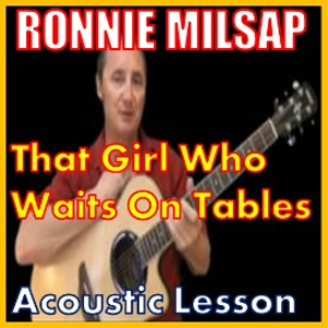 Learn to play That Girl Who Waits On Tables by Ronnie Milsap | Movies and Videos | Educational