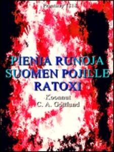 pieniä runoja suomen pojille ratoxi (finnish language)
