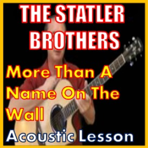 Learn to play More Than A Name On The Wall by The Statler Brothers | Movies and Videos | Educational