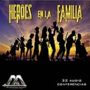 Héroes en la familia | Audio Books | Religion and Spirituality