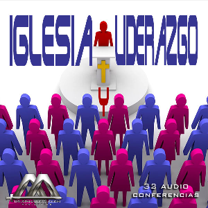 Iglesia y Liderazgo | Audio Books | Religion and Spirituality