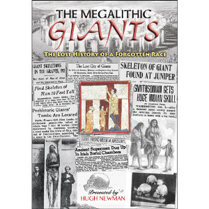 The Megalithic Giants: The Lost History of a Forgotten Race - presented by Hugh Newman | Movies and Videos | Documentary