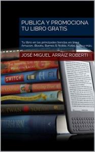 publica y promociona  tu libro gratis (edición en oferta)