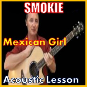 Learn to play Mexican Girl by Smokie | Movies and Videos | Educational