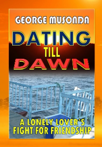 DATING TILL DAWN - A Lonely Lover's Fight for Friendhip | eBooks | Romance