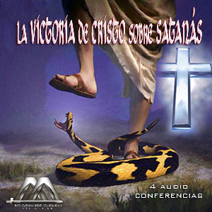 La victoria de Cristo sobre Satanás | Audio Books | Religion and Spirituality