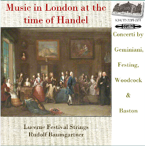 Music in London at the time of Handel - Lucerne Festival Strings/Baumgartner | Music | Classical