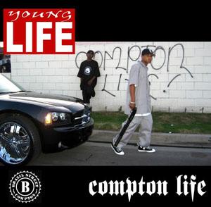 Young Life Mixtape  Compton Life | Music | Rap and Hip-Hop