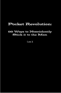 POCKET REVOLUTION: 99 Ways to Non-Violently Stick it to The Man | eBooks | Education