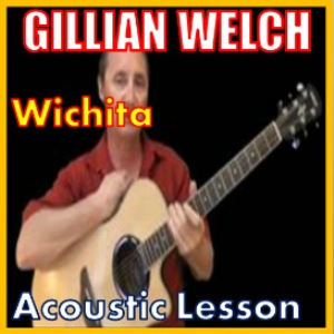 Learn to play Wichita by Gillian Wrlch | Movies and Videos | Educational
