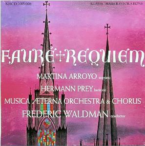 Faure: Requiem - Arroyo/Prey/Music Aeterna Chorus & Orchestra/Frederic Waldman | Music | Classical