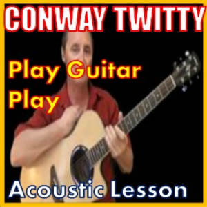Learn to play Play Guitar Play by Conway Twitty | Movies and Videos | Educational